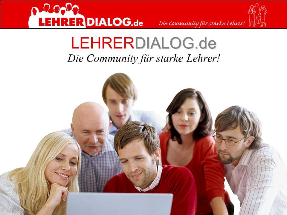 DIALOG.de LEHRERDIALOG.de Die Community für starke Lehrer!