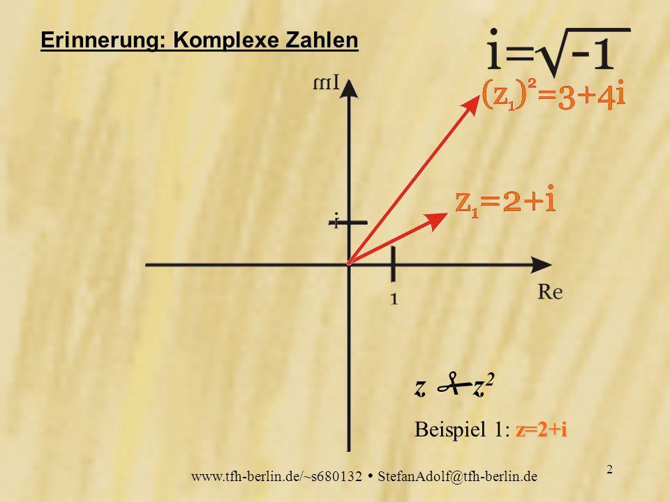 www.tfh-berlin.de/~s680132 StefanAdolf@tfh-berlin.de 1 Fraktale Julia-Mengen die Mandelbrotmenge komplexe Abbildungen realisiert als JAVA-Applet