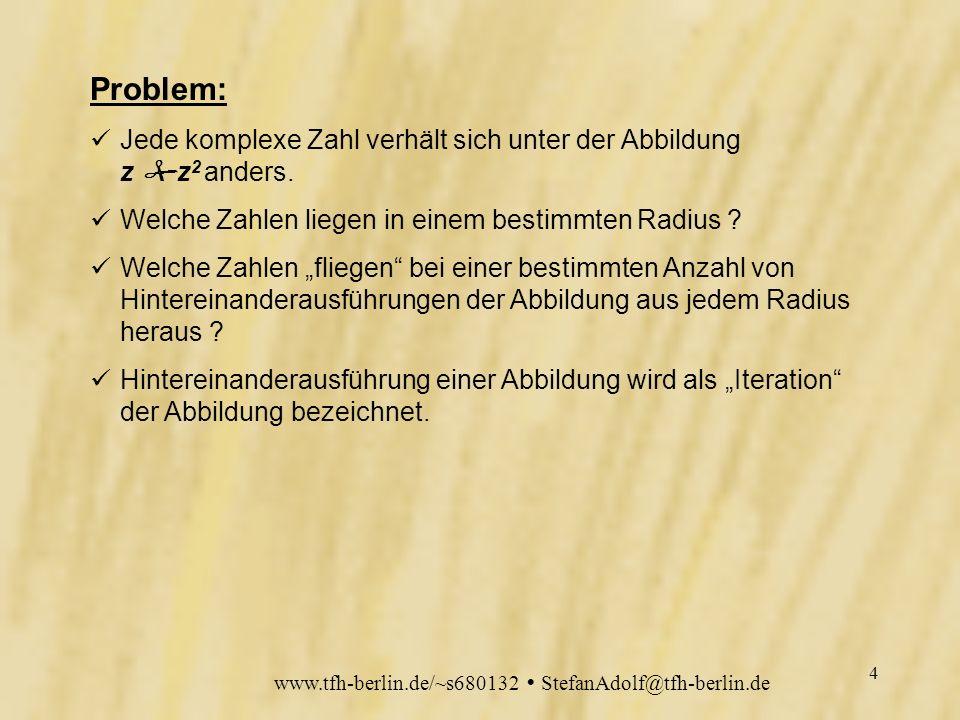www.tfh-berlin.de/~s680132 StefanAdolf@tfh-berlin.de 3 z z 2