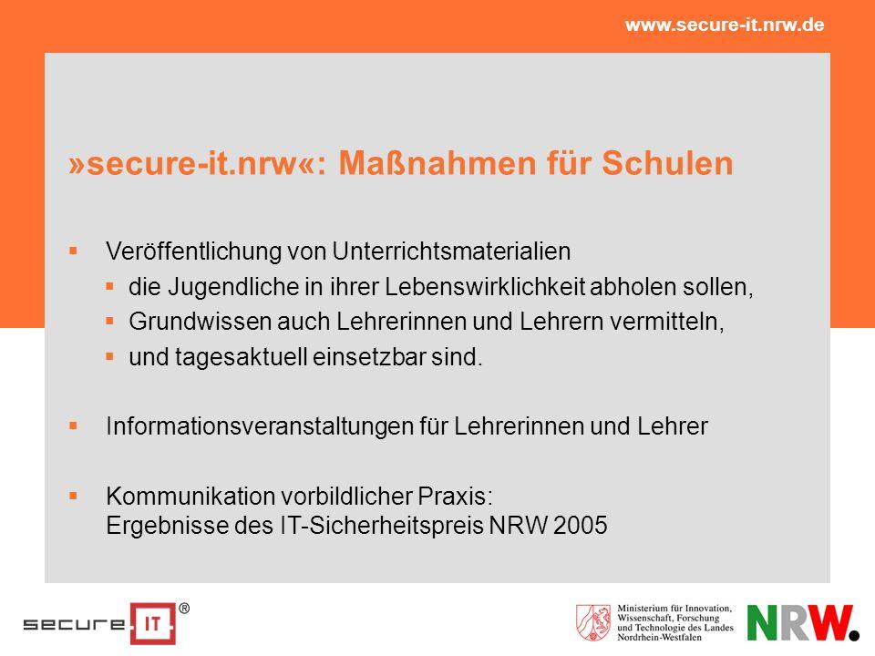 »secure-it.nrw«: Maßnahmen für Schulen Veröffentlichung von Unterrichtsmaterialien die Jugendliche in ihrer Lebenswirklichkeit abholen sollen, Grundwi