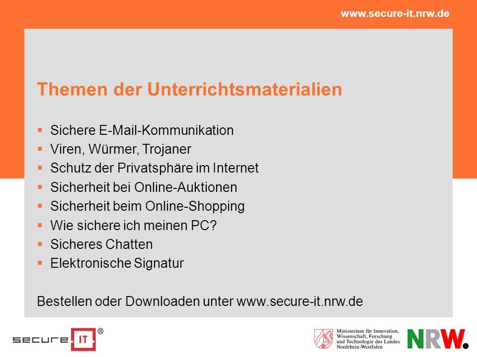 Themen der Unterrichtsmaterialien Sichere E-Mail-Kommunikation Viren, Würmer, Trojaner Schutz der Privatsphäre im Internet Sicherheit bei Online-Aukti