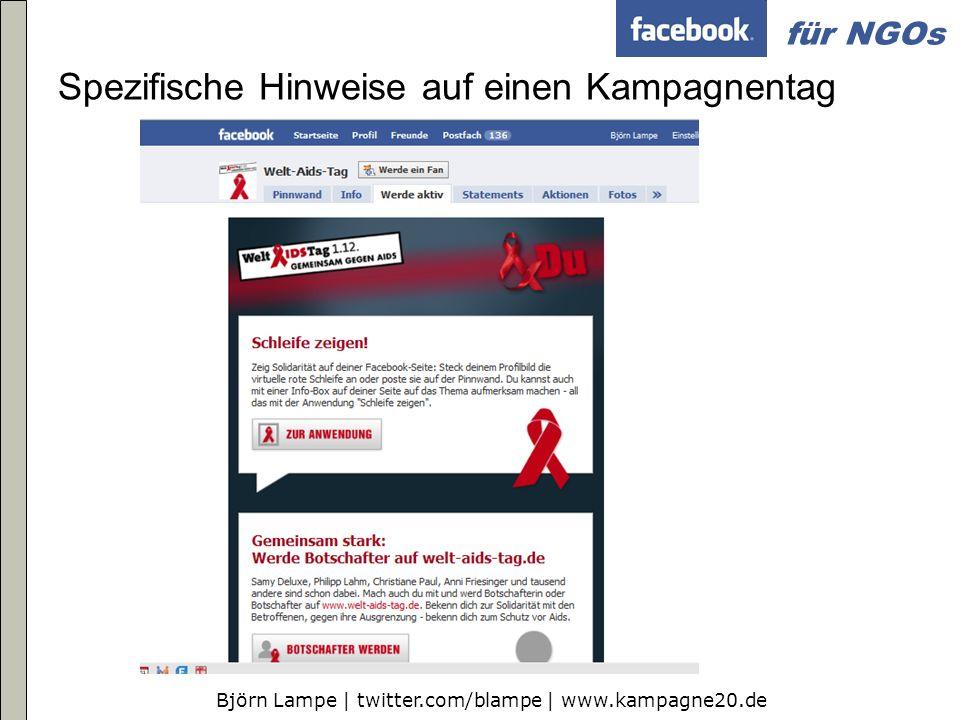 Björn Lampe | twitter.com/blampe | www.kampagne20.de für NGOs Spezifische Hinweise auf einen Kampagnentag