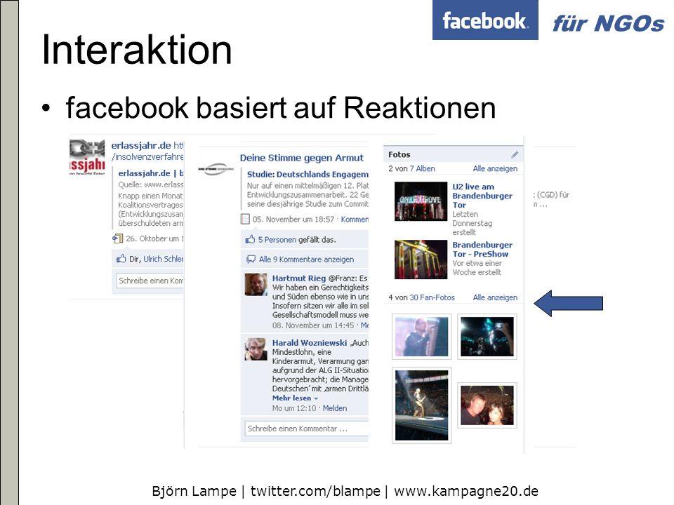 Björn Lampe | twitter.com/blampe | www.kampagne20.de für NGOs Facebook ist kostenlos Nutzung für NGOs kostenlos Zeitlichen Aufwand für Pflege und insbesondere Reaktionen beachten Gesonderte Programmierung ggf.