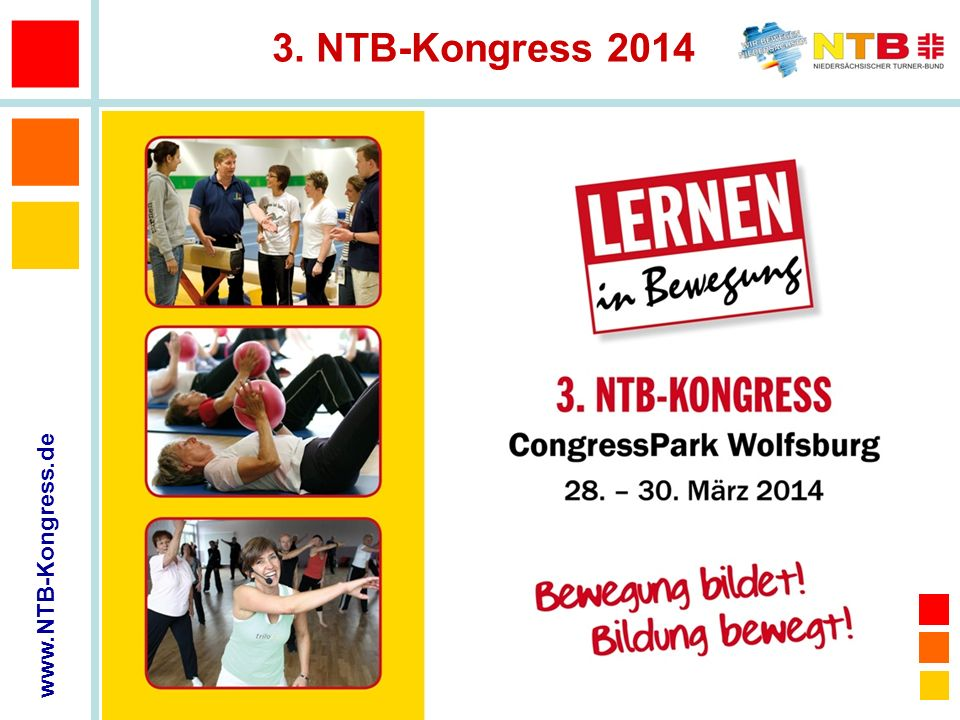 www.NTB-Kongress.de 3. NTB-Kongress 2014