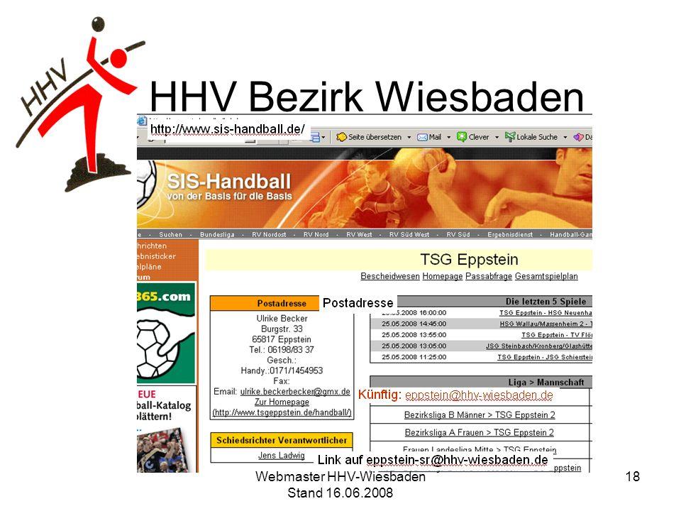 HHV Bezirk Wiesbaden 18Webmaster HHV-Wiesbaden Stand 16.06.2008