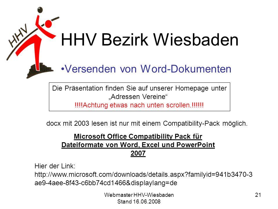 HHV Bezirk Wiesbaden Versenden von Word-Dokumenten docx mit 2003 lesen ist nur mit einem Compatibility-Pack möglich. Microsoft Office Compatibility Pa