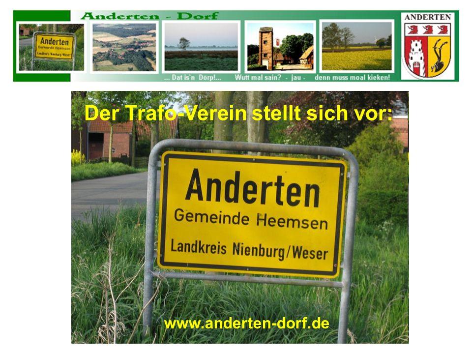 Der Trafo-Verein stellt sich vor: www.anderten-dorf.de