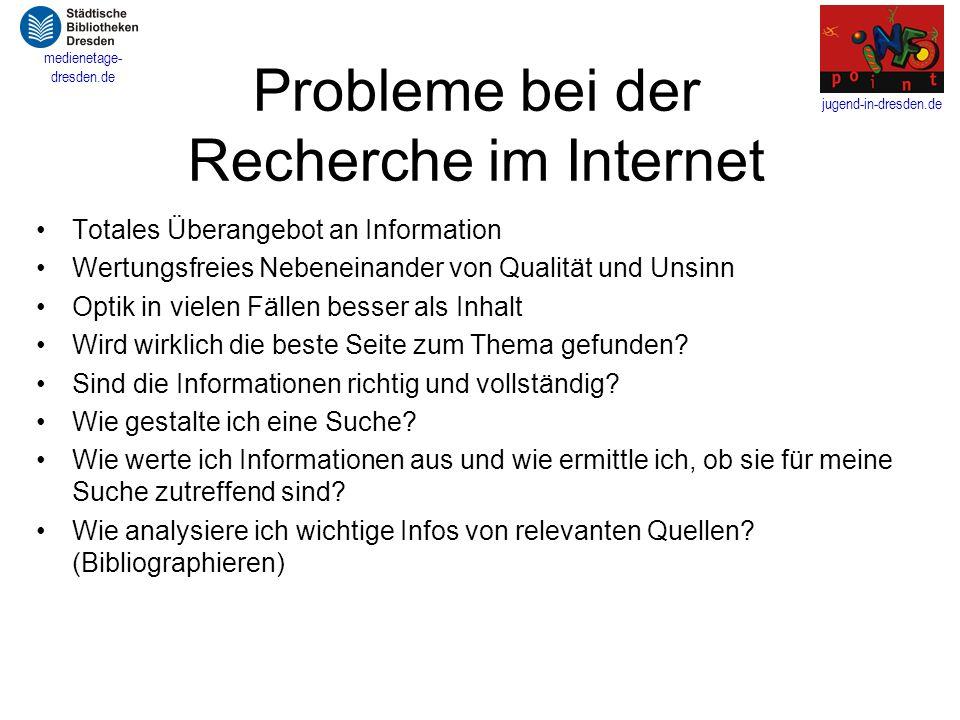 jugend-in-dresden.de medienetage- dresden.de Informationsmedien a)Websites: - informierende bzw.