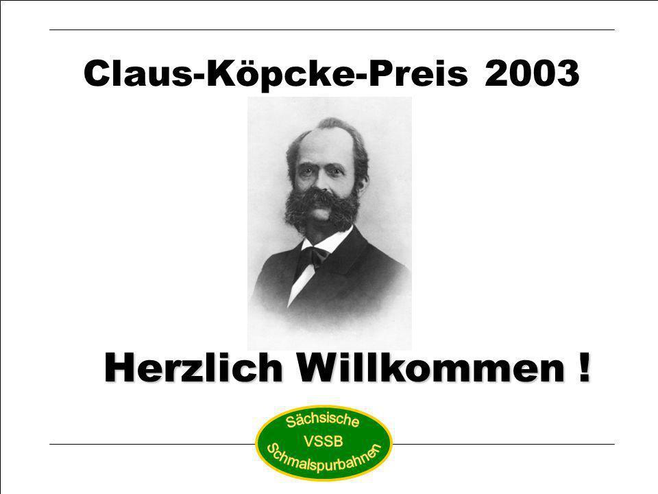 Claus-Köpcke-Preis 2003 Nominierungen Claus-Köpcke-Preis 2003 Herzlich Willkommen !