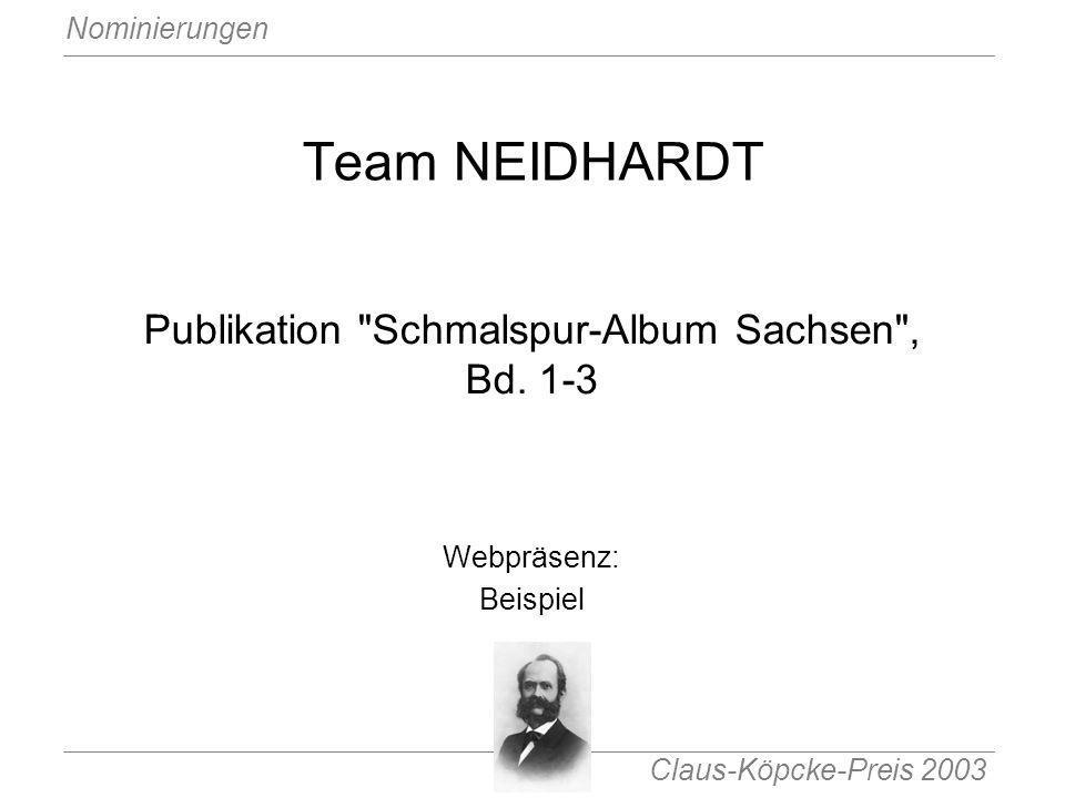 Claus-Köpcke-Preis 2003 Nominierungen Team NEIDHARDT Publikation