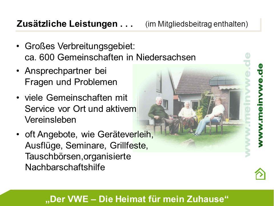 Zusätzliche Leistungen... (im Mitgliedsbeitrag enthalten) Großes Verbreitungsgebiet: ca. 600 Gemeinschaften in Niedersachsen Ansprechpartner bei Frage