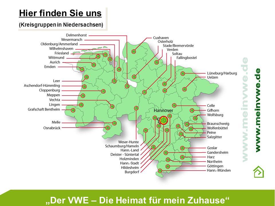 Hier finden Sie uns (Kreisgruppen in Niedersachsen) Hier finden Sie uns (Kreisgruppen in Niedersachsen) Der VWE – Die Heimat für mein Zuhause