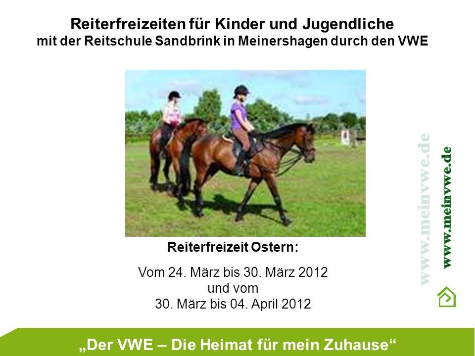 Reiterfreizeiten für Kinder und Jugendliche mit der Reitschule Sandbrink in Meinershagen durch den VWE Reiterfreizeit Ostern: Vom 24. März bis 30. Mär