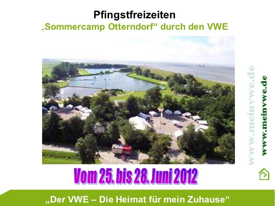 Pfingstfreizeiten Sommercamp Otterndorf durch den VWE Der VWE – Die Heimat für mein Zuhause