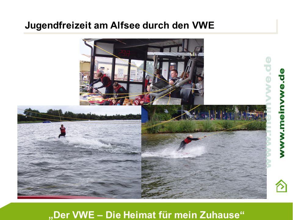 Jugendfreizeit am Alfsee durch den VWE Der VWE – Die Heimat für mein Zuhause