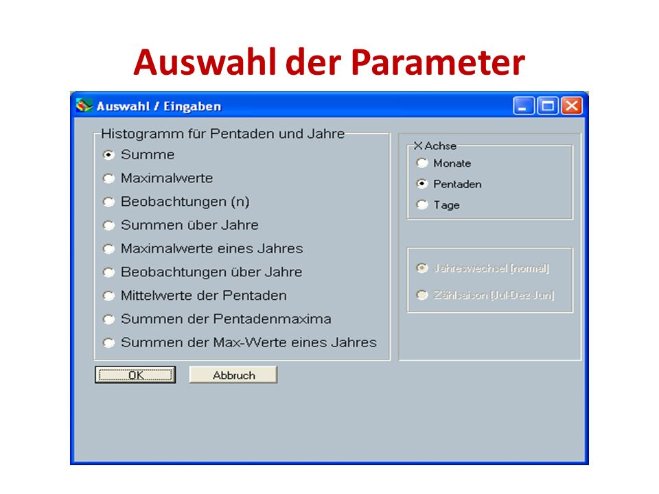 Auswahl der Parameter