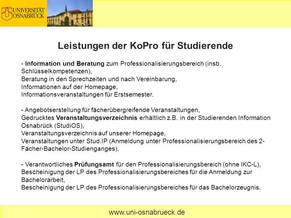 - Information und Beratung zum Professionalisierungsbereich (insb. Schlüsselkompetenzen), Beratung in den Sprechzeiten und nach Vereinbarung, Informat