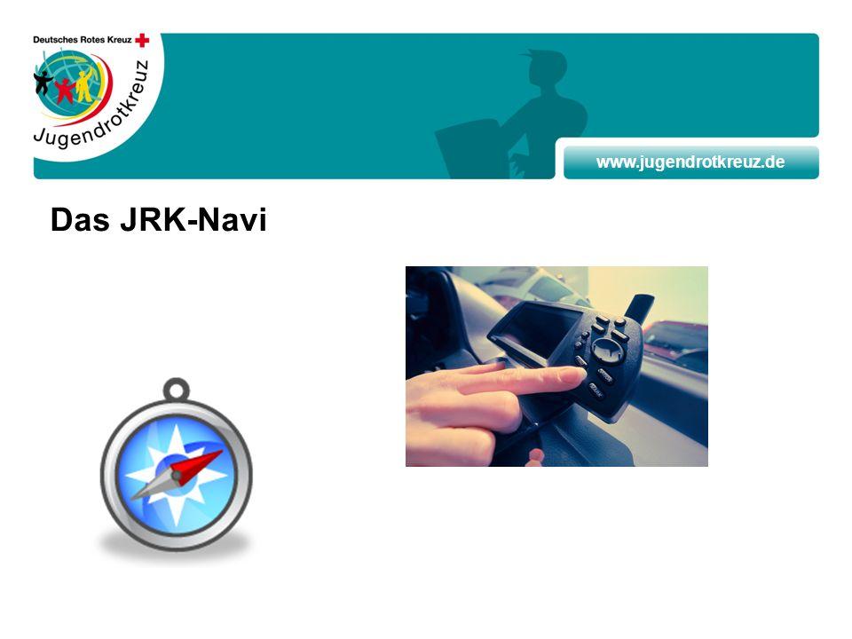 www.jugendrotkreuz.de Das JRK-Navi