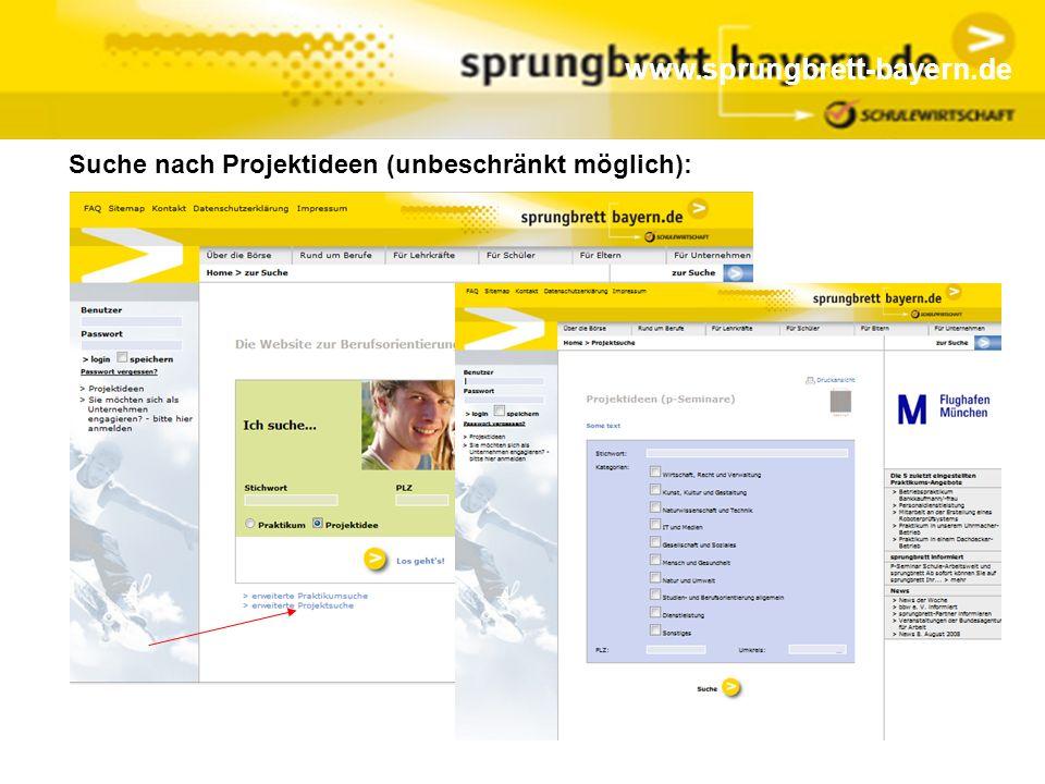 www.sprungbrett-bayern.de Suche nach Projektideen (unbeschränkt möglich):