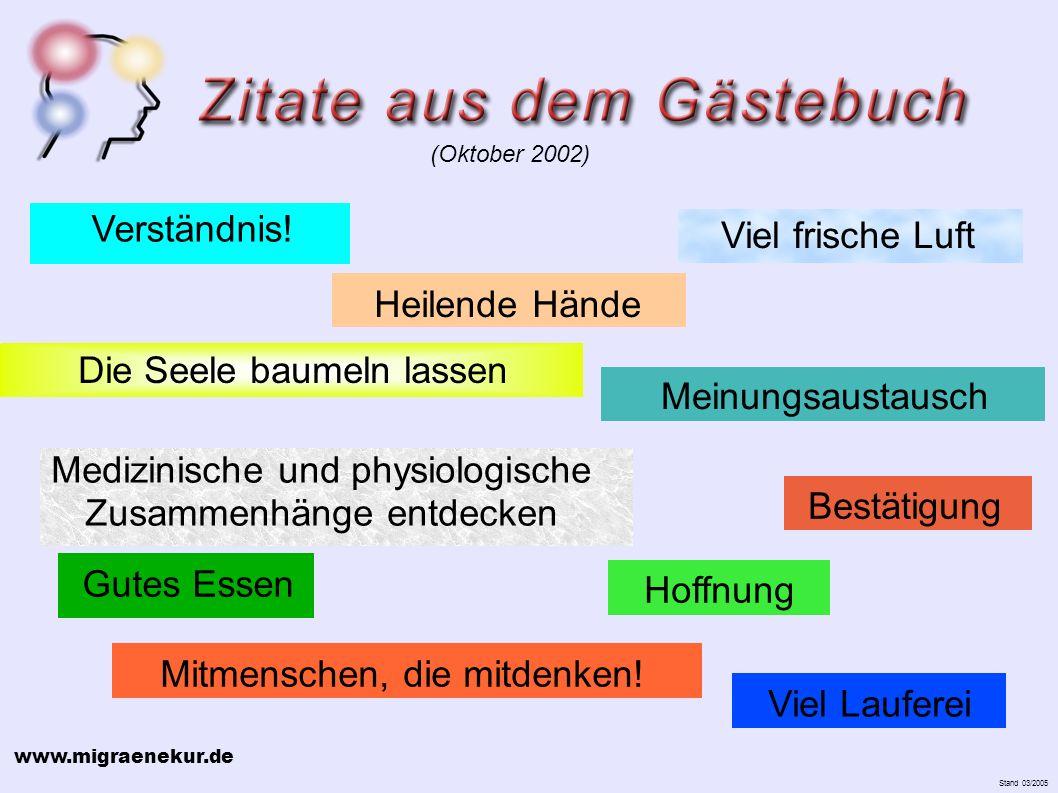 www.migraenekur.de Stand 03/2005 Hoffnung Mitmenschen, die mitdenken.