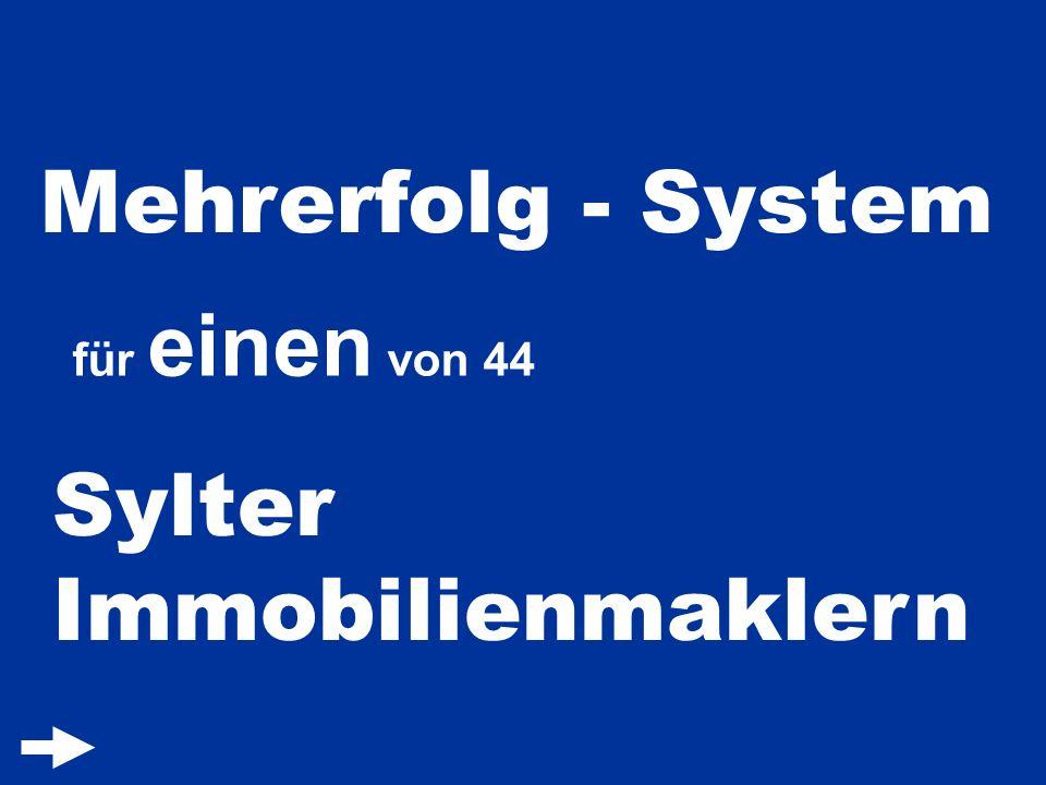 Mehrerfolg - System für einen von 44 Sylter Immobilienmaklern
