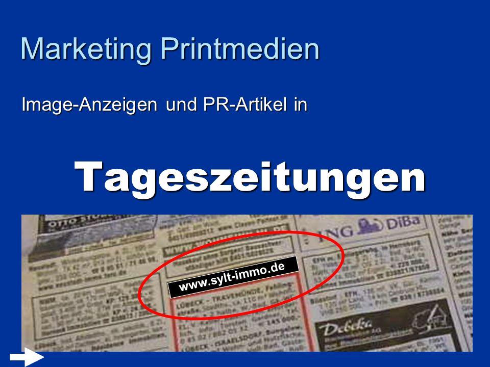 Marketing Printmedien Image-Anzeigen und PR-Artikel in Tageszeitungen Tageszeitungen www.sylt-immo.de