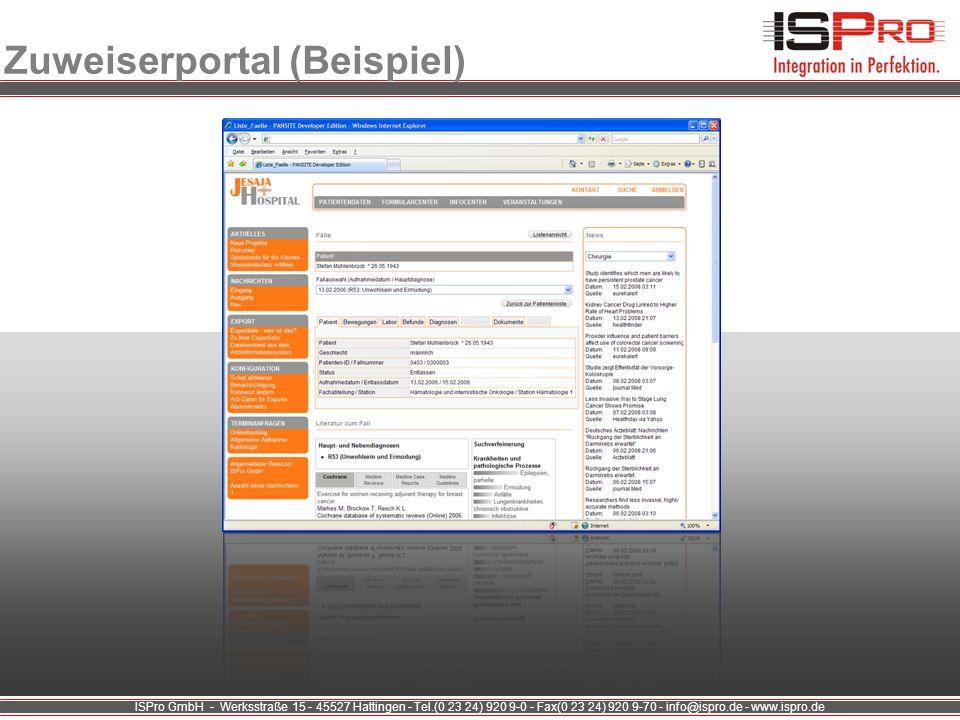 ISPro GmbH - Werksstraße 15 - 45527 Hattingen - Tel.(0 23 24) 920 9-0 - Fax(0 23 24) 920 9-70 - info@ispro.de - www.ispro.de Zuweiserportal (Beispiel)