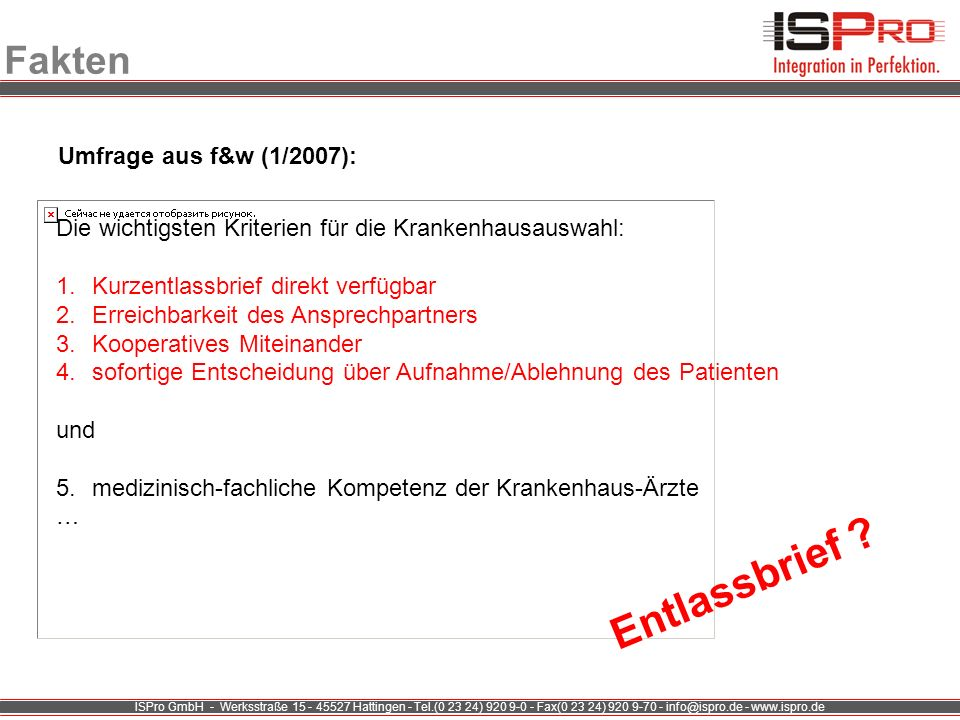 ISPro GmbH - Werksstraße 15 - 45527 Hattingen - Tel.(0 23 24) 920 9-0 - Fax(0 23 24) 920 9-70 - info@ispro.de - www.ispro.de Fakten Umfrage aus f&w (1