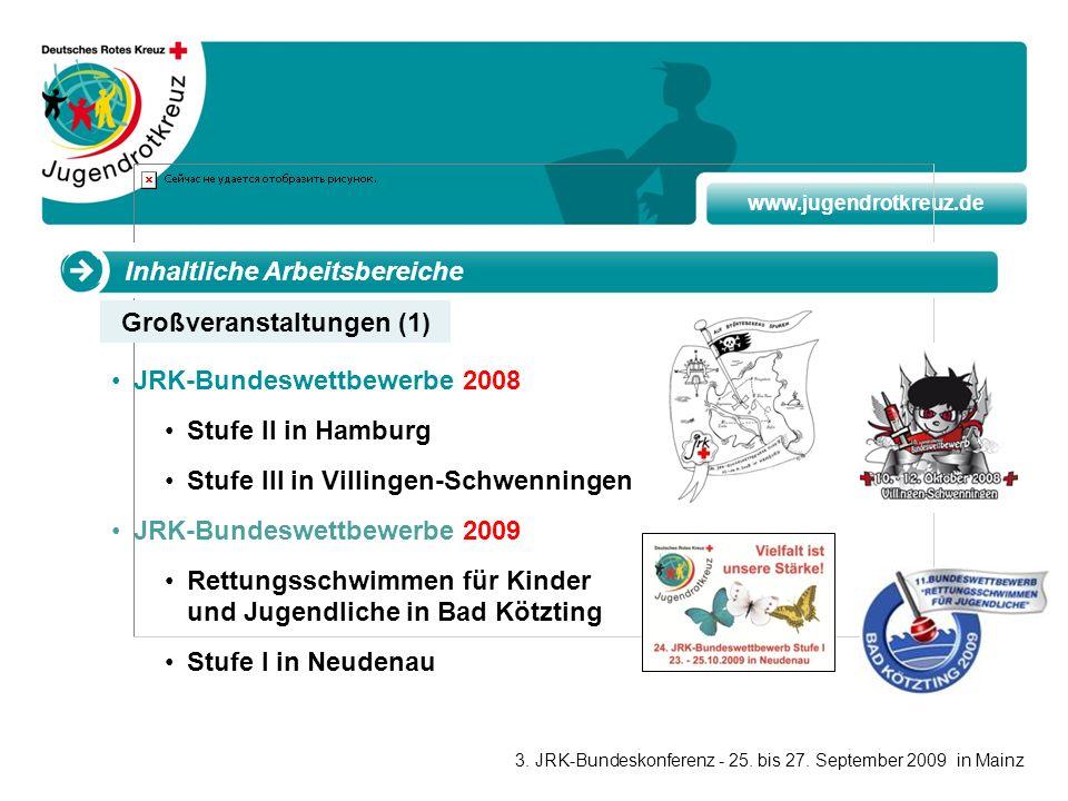 www.jugendrotkreuz.de Inhaltliche Arbeitsbereiche JRK-Bundeswettbewerbe 2008 Stufe II in Hamburg Stufe III in Villingen-Schwenningen JRK-Bundeswettbew