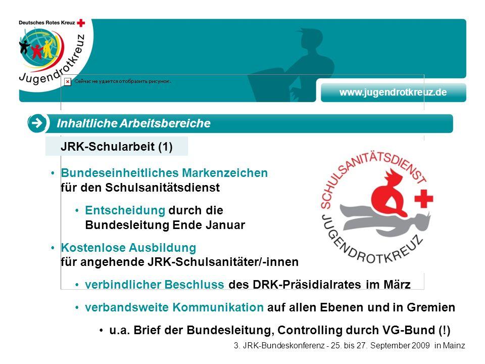 www.jugendrotkreuz.de Inhaltliche Arbeitsbereiche Bundeseinheitliches Markenzeichen für den Schulsanitätsdienst Entscheidung durch die Bundesleitung E