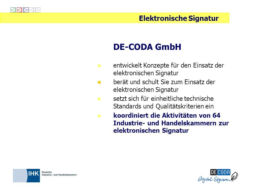 DE-CODA GmbH entwickelt Konzepte für den Einsatz der elektronischen Signatur berät und schult Sie zum Einsatz der elektronischen Signatur setzt sich f