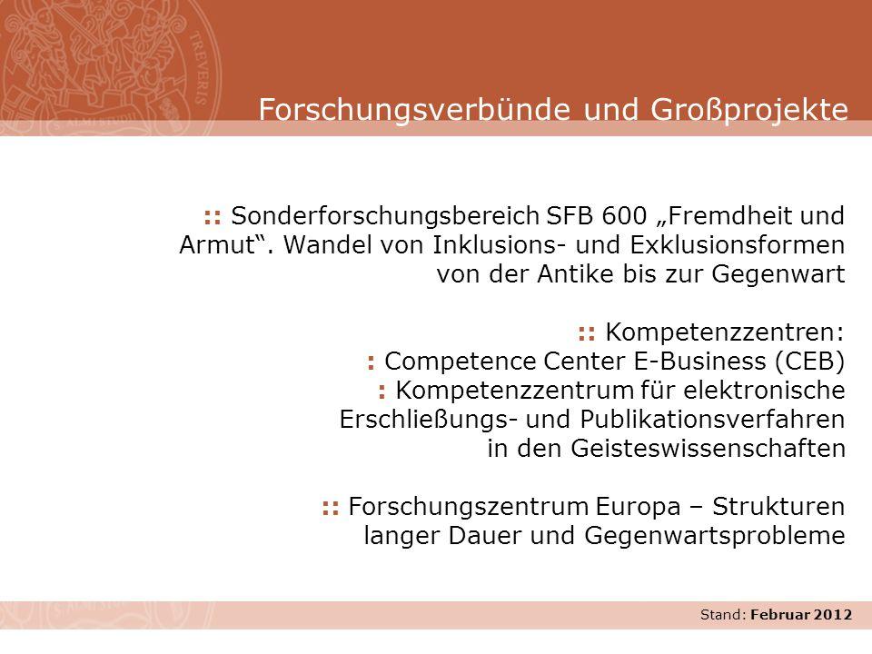 Stand: November 2007 :: Sonderforschungsbereich SFB 600 Fremdheit und Armut. Wandel von Inklusions- und Exklusionsformen von der Antike bis zur Gegenw