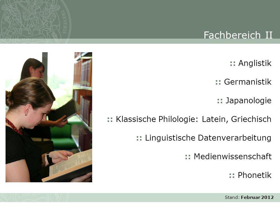 Stand: November 2007 :: Anglistik :: Germanistik :: Japanologie :: Klassische Philologie: Latein, Griechisch :: Linguistische Datenverarbeitung :: Med