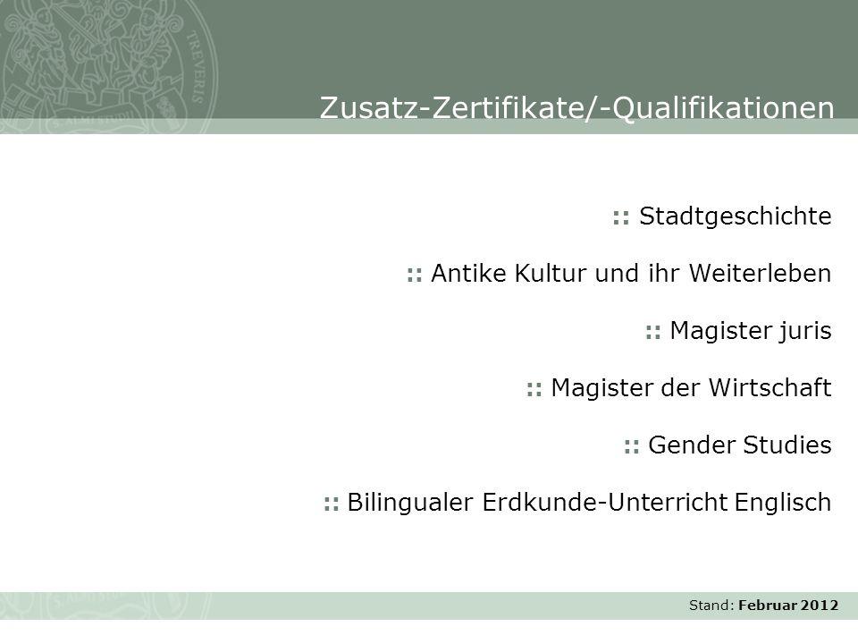 Stand: November 2007 :: Stadtgeschichte :: Antike Kultur und ihr Weiterleben :: Magister juris :: Magister der Wirtschaft :: Gender Studies :: Bilingu