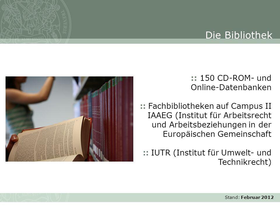Stand: November 2007 :: 150 CD-ROM- und Online-Datenbanken :: Fachbibliotheken auf Campus II IAAEG (Institut für Arbeitsrecht und Arbeitsbeziehungen i