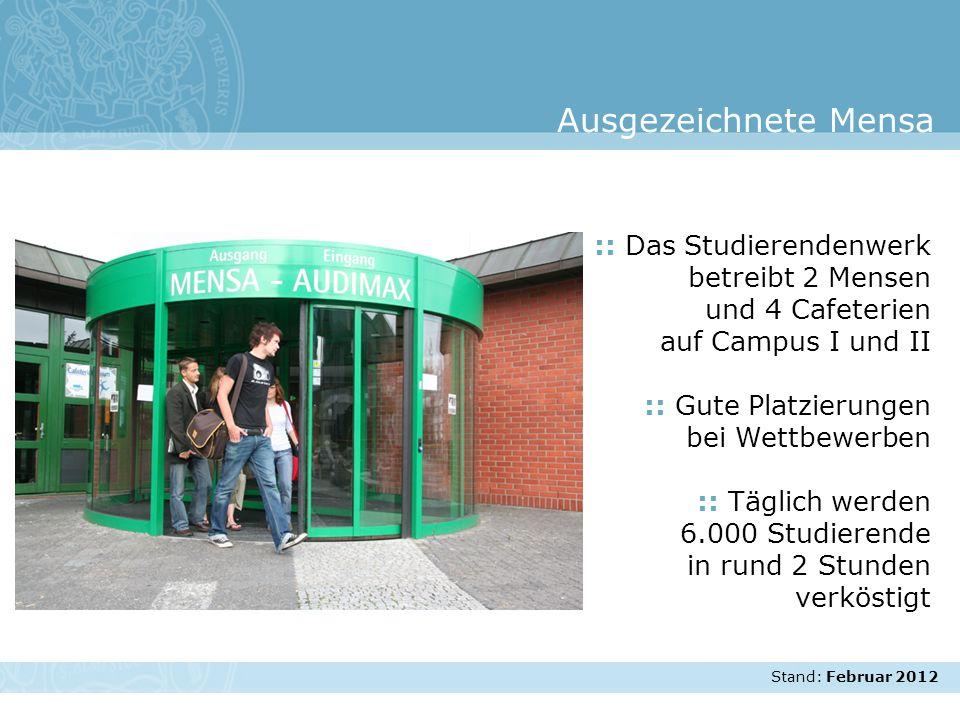 Stand: November 2007 :: Das Studierendenwerk betreibt 2 Mensen und 4 Cafeterien auf Campus I und II :: Gute Platzierungen bei Wettbewerben :: Täglich