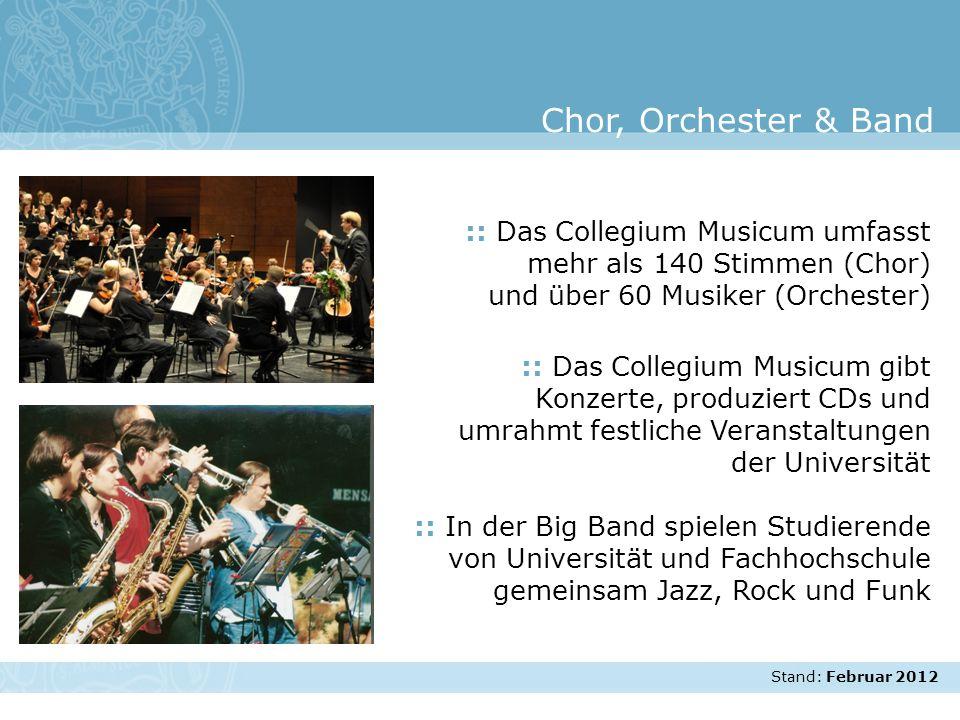 Stand: November 2007 :: Das Collegium Musicum umfasst mehr als 140 Stimmen (Chor) und über 60 Musiker (Orchester) :: Das Collegium Musicum gibt Konzer