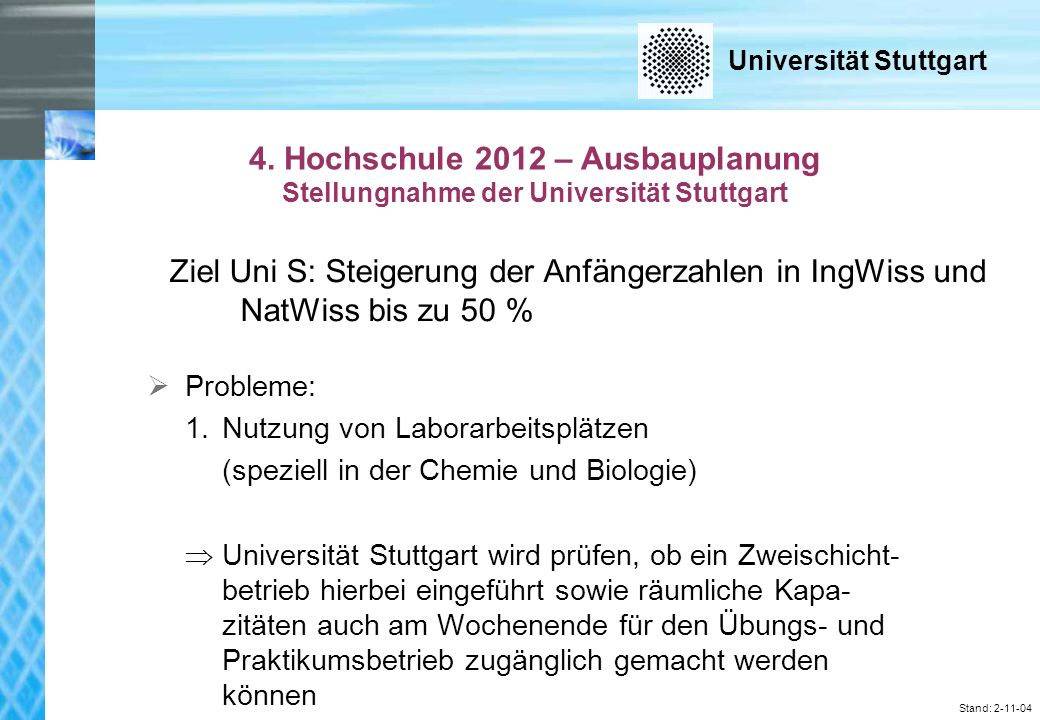 Universität Stuttgart Stand: 2-11-04 SIMT Stuttgart Institute of Management and Technology, Plieningen
