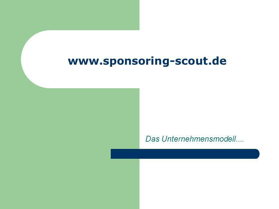 www.sponsoring-scout.de Infoveranstaltung: Donnerstag 12.09.2002 13.00-15.00 Uhr Raum 1.8