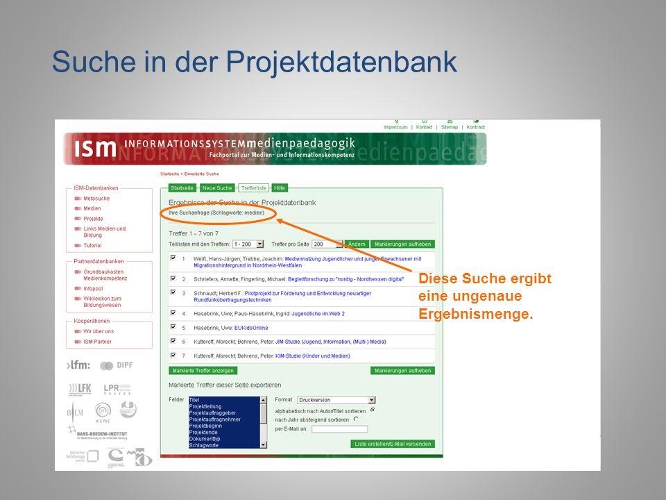 Suche in der Projektdatenbank Diese Suche ergibt eine ungenaue Ergebnismenge.