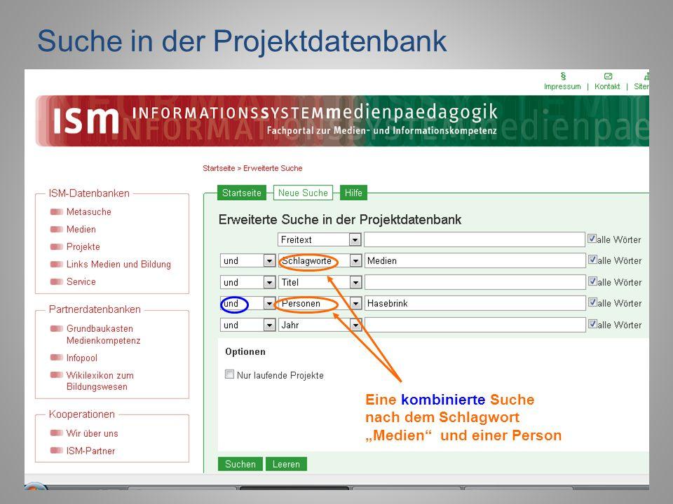 Suche in der Projektdatenbank Eine kombinierte Suche nach dem Schlagwort Medien und einer Person
