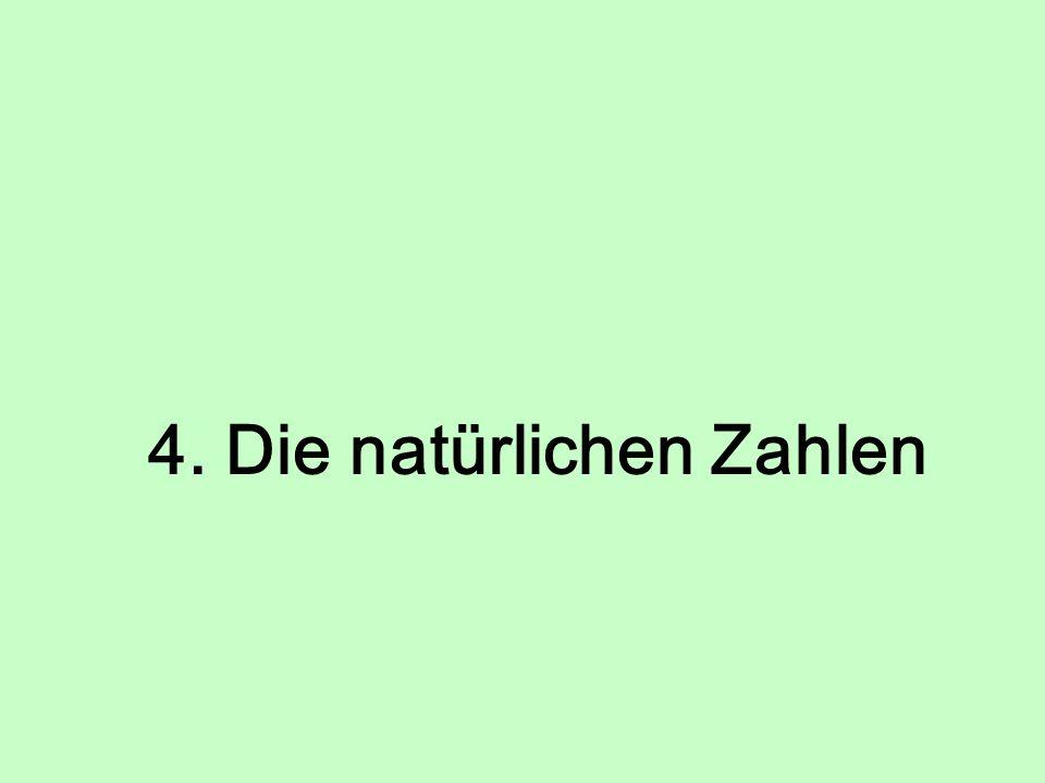4. Die natürlichen Zahlen