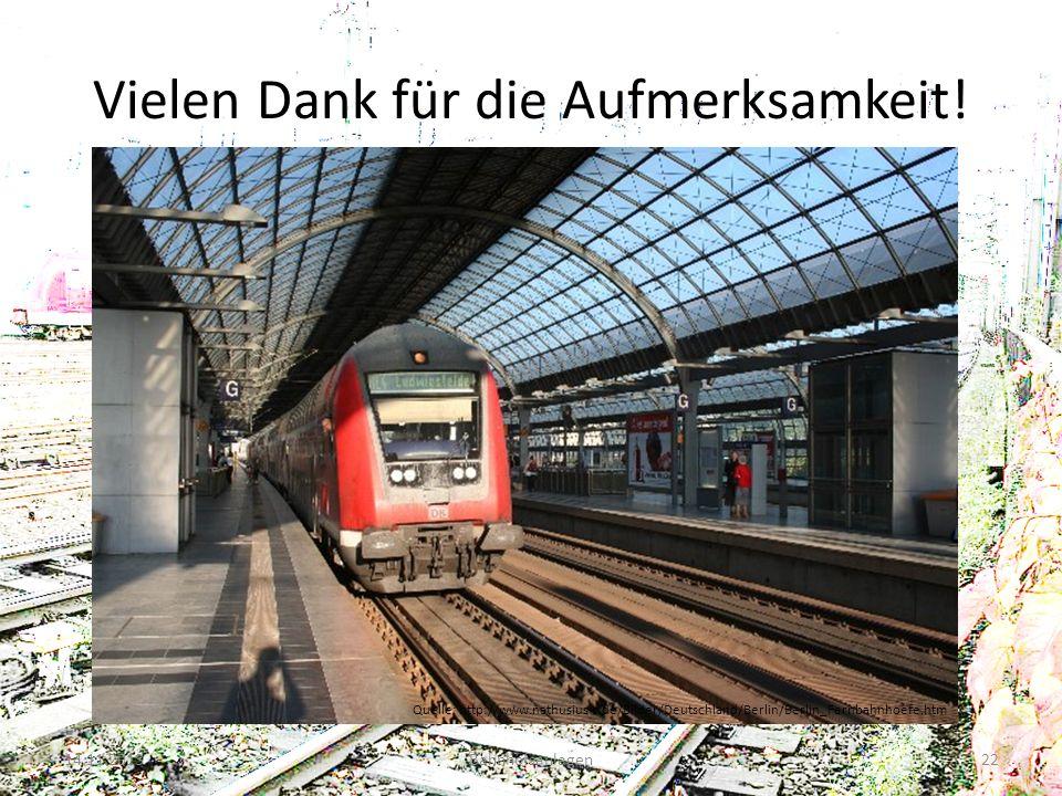 Vielen Dank für die Aufmerksamkeit! 14.11.2013Bahnhofsanlagen22 Quelle: http://www.nathusius-r.de/Bilder/Deutschland/Berlin/Berlin_Fernbahnhoefe.htm