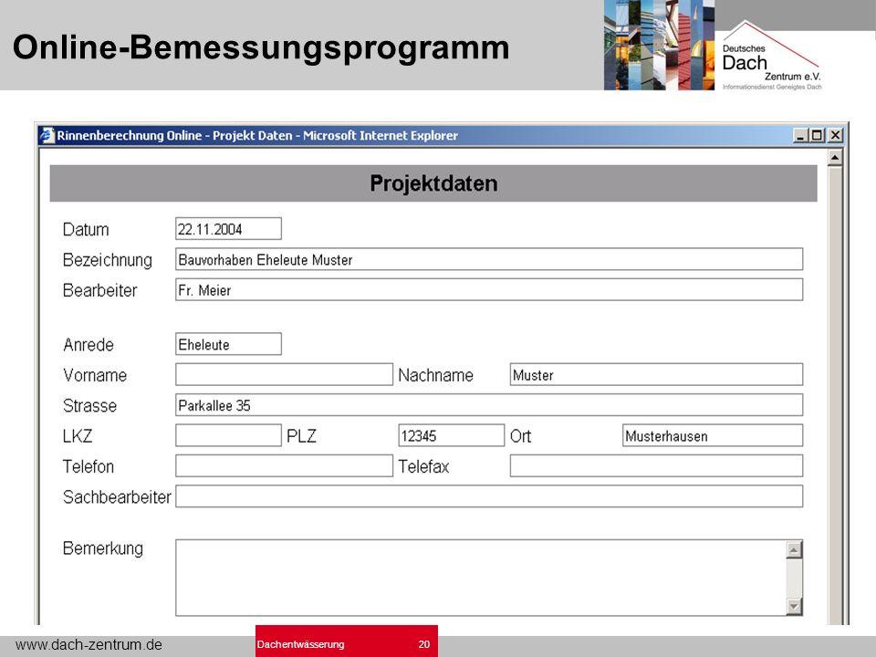 www.dach-zentrum.de 20Dachentwässerung Online-Bemessungsprogramm