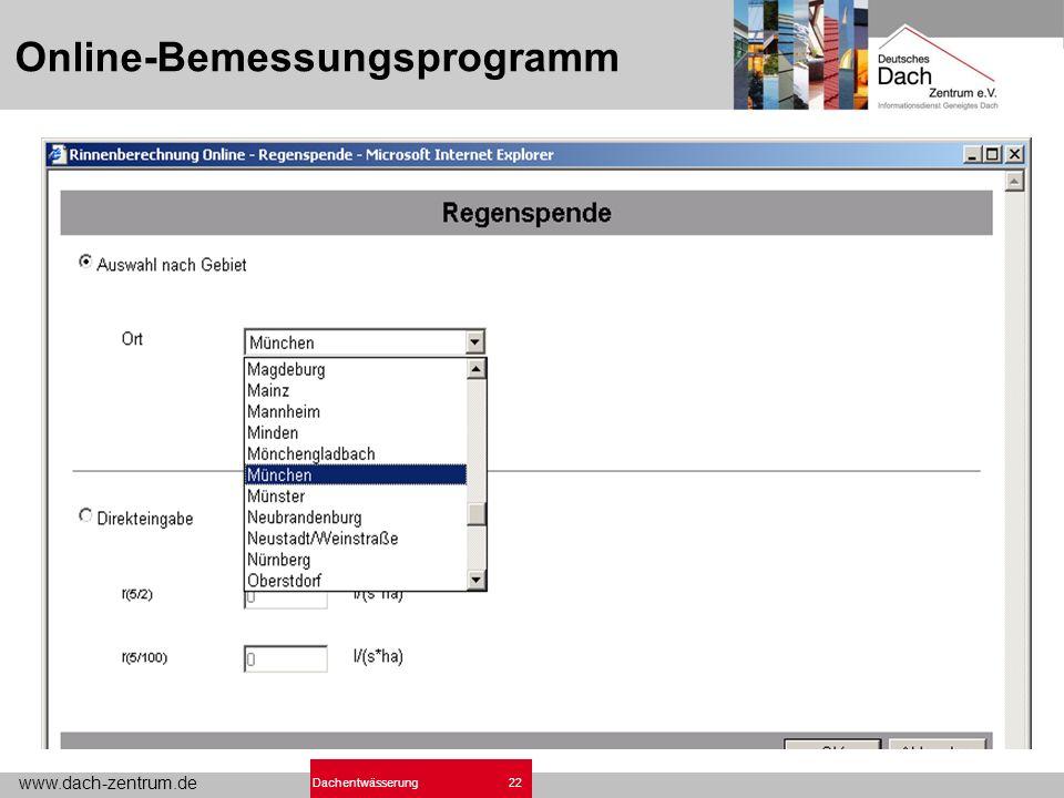 www.dach-zentrum.de 22Dachentwässerung Online-Bemessungsprogramm