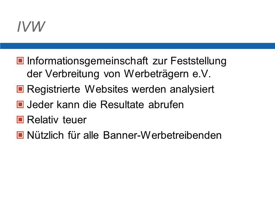 IVW Informationsgemeinschaft zur Feststellung der Verbreitung von Werbeträgern e.V.