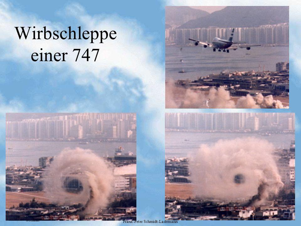 Technik Frank-Peter Schmidt-Lademann Wirbschleppe einer 747