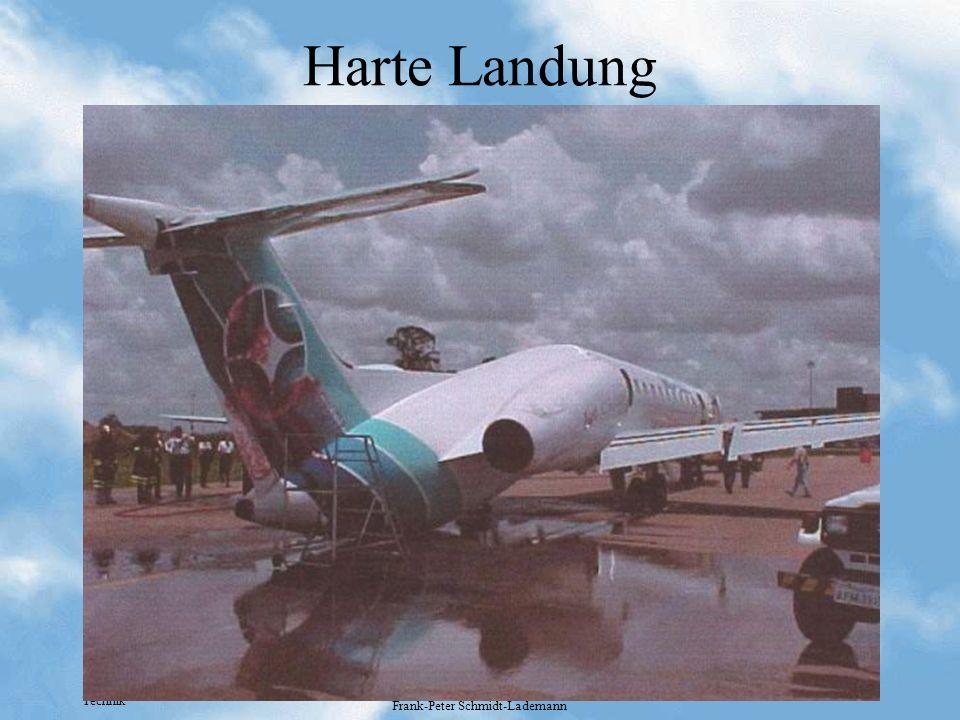 Technik Frank-Peter Schmidt-Lademann Harte Landung