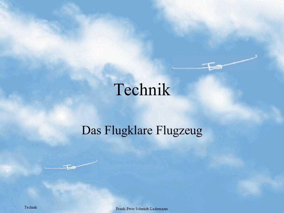 Technik Frank-Peter Schmidt-Lademann Technik Das Flugklare Flugzeug