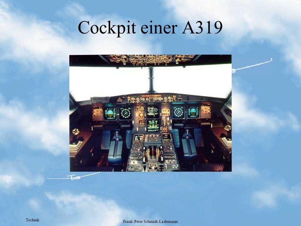 Technik Frank-Peter Schmidt-Lademann Cockpit einer A319